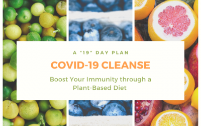 "COVID-19 Cleanse: A ""19"" Day Plan to Boost Your Immunity Through a Plant-Based Diet"